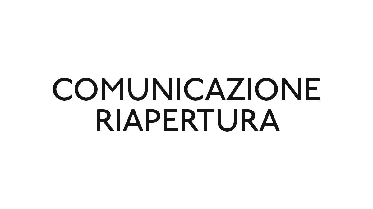 Comunicazione riapertura